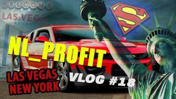 VLOG #18 NL_Profit из Вегаса и Нью-Йорка